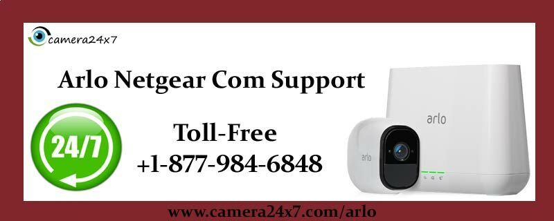 camera24x7 - Know At +1-877-984-6848 Arlo Support Number How Iftt