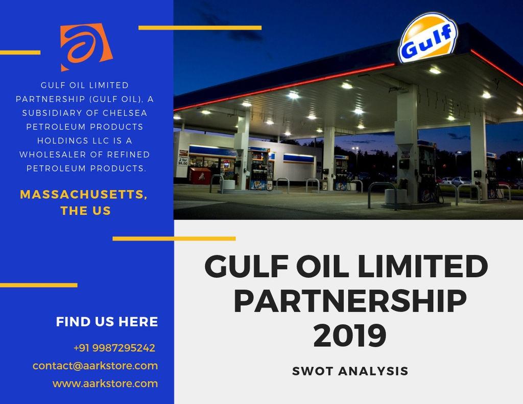 charanaark - Gulf Oil Limited Partnership - Strategic SWOT