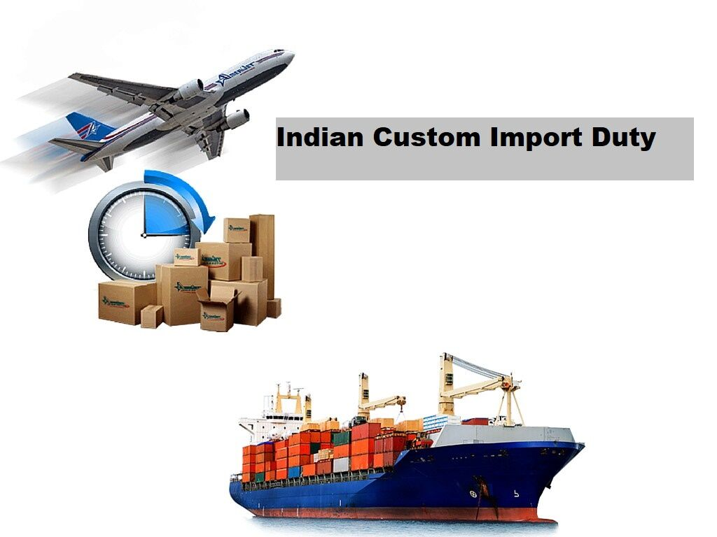 Import Custom Duty in India
