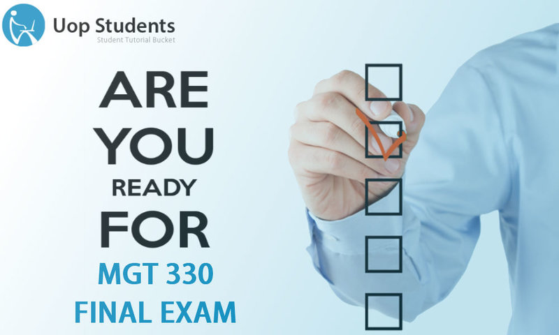 mgt 330 final exam Thousands of homework and final exam answers instant download after payment mgt 311 entire course 450 out of 2 $7000.